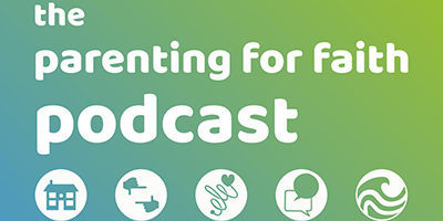 The Parenting for Faith podcast