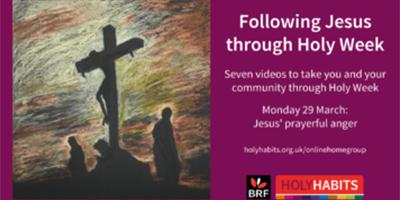 Holy Habits Following Jesus Through Holy Week