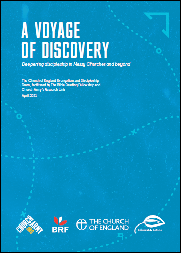 A Voyage of Discovery: Deepening discipleship in Messy Churches and beyond. The Church of England Evangelism and Discipleship Team, facilitated by BRF and Church Army's Research Unit. April 2021