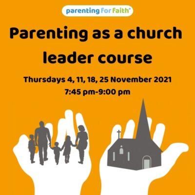 Parenting as a Church Leader Days