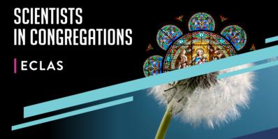 Scientists in Congregations ECLAS