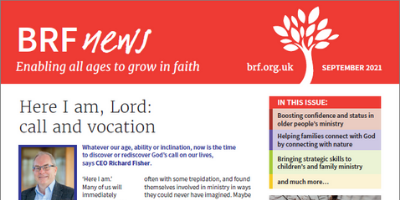 BRF News September 2021 Here I am Lord: call and vocation